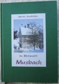 """Musbach Buch """"Im Blickpunkt: Musbach"""" von Martin Sandkühler"""